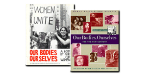 Our Bodies Ourselves – אודות הארגון והספרים